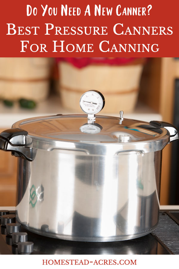The Best Pressure Canners For Home Canning