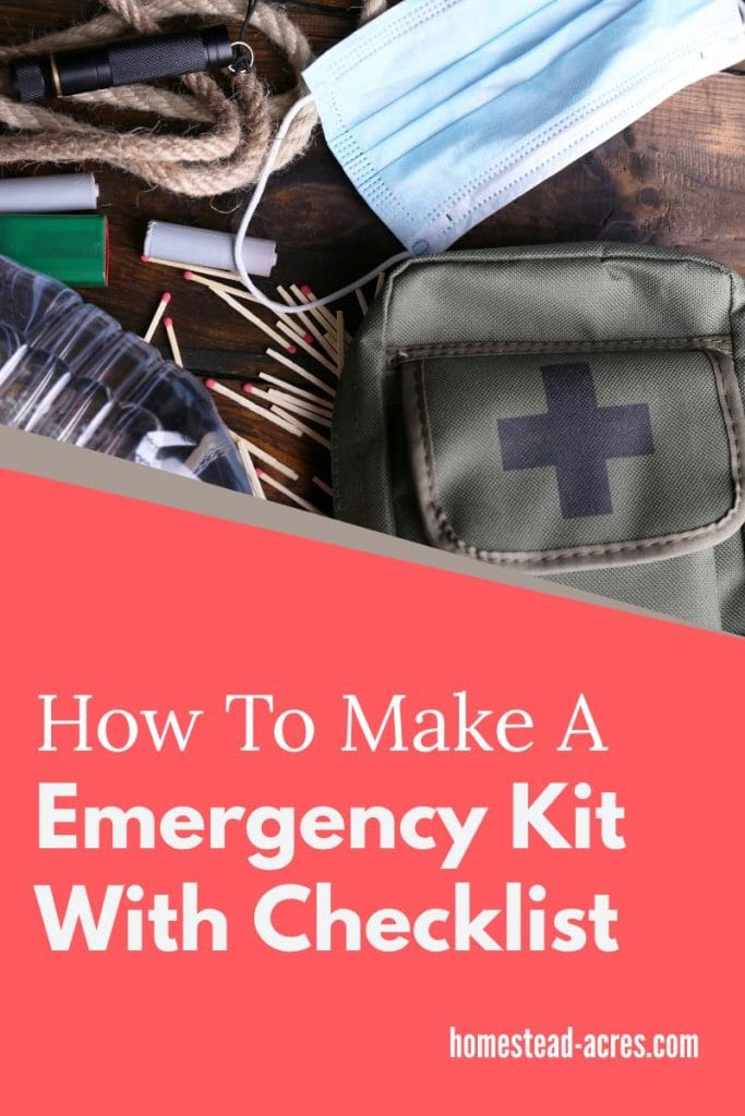How To Make A Emergency Kit Checklist Printable text overlaid on a photo of a backpack, mask, water and matches on a wooden table.