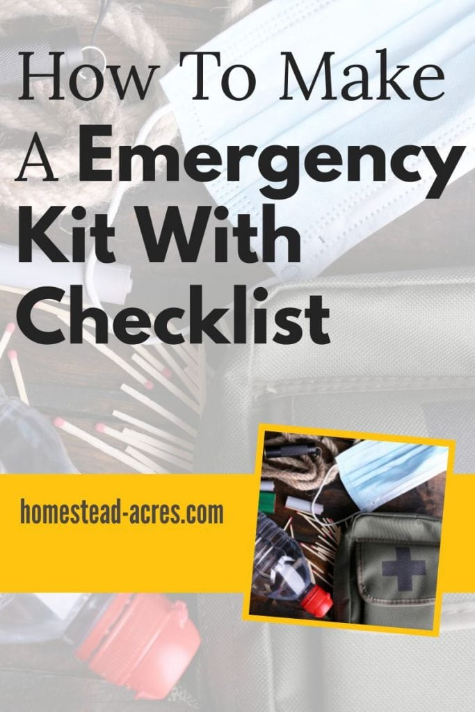How To Make A Emergency Kit With Checklist text overlaid on a photo of emergency supplies on a wooden table.